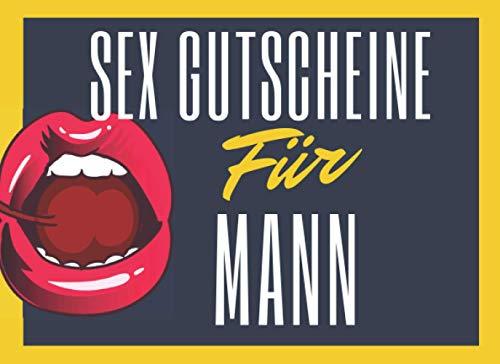 Sex Gutscheine Für Mann: Peppen Sie Ihre Beziehung mit diesem frechen Geburtstag und Valentinstagsgeschenk...