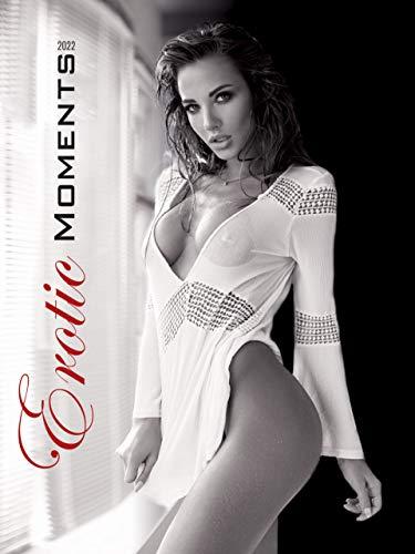 Erotic Moments 2022 - Bild-Kalender 42x56 cm - Women - Frauen - schwarz-weiß - Erotik-Kalender -...