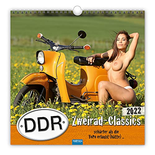 Trötsch Erotikkalender Kalender DDR-Zweirad-Classics 2022: Schärfer als die VoPo erlaubt (hätte)......