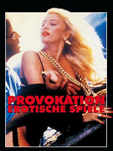PROVOKATION - Erotische Spiele